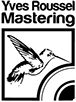 Yves Roussel Mastering_resize