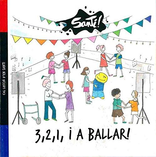 3, 2, 1 i a ballar_conte d'en Santi